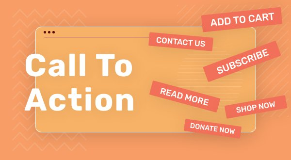 What Is Call to Action and How Do You Make One?