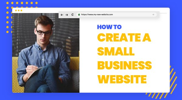 10 Steps to Create a Small Business Website
