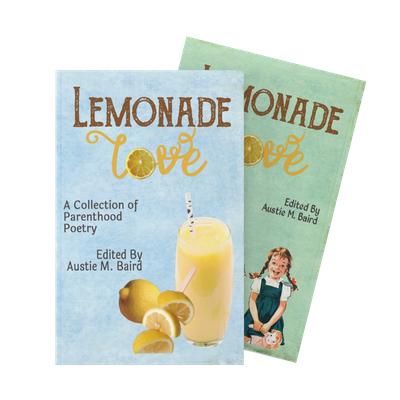 Lemonade Love: Parenting Poetry Competition