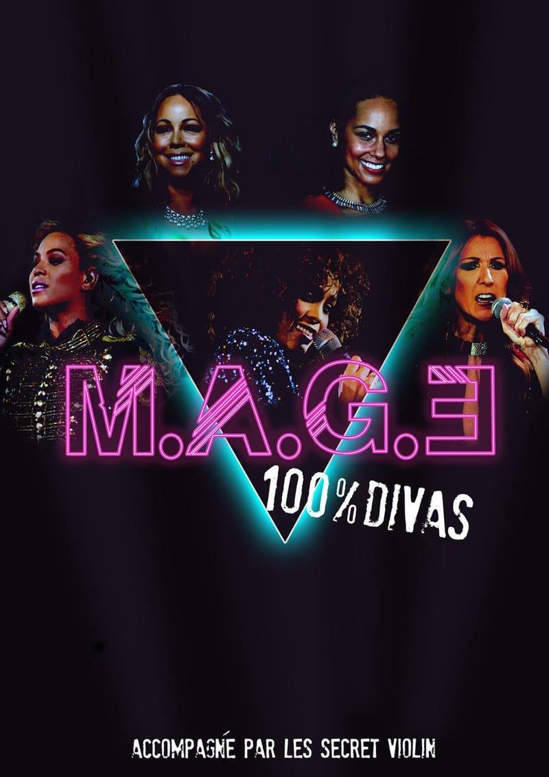 M.A.G.E 100% Divas