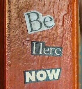 Being in the Now