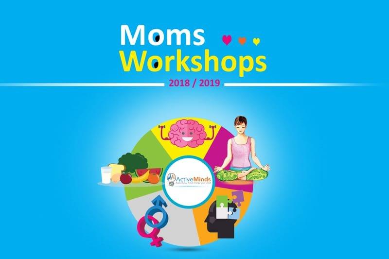 Moms Workshops 2018-2019
