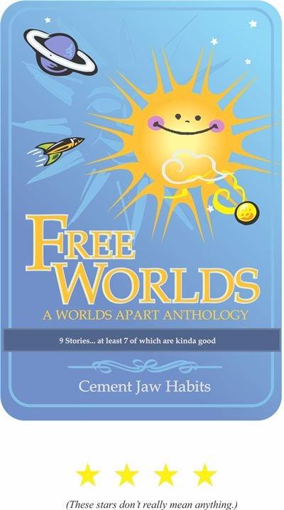Free Worlds 1 (A Worlds Apart Anthology)
