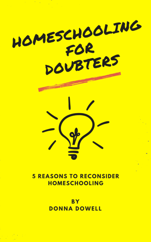 Homeschooling for Doubters - 5 Reasons to Consider Homeschooling