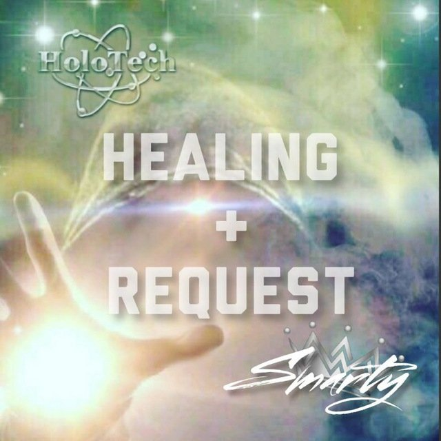 HEALINGS & REQUEST