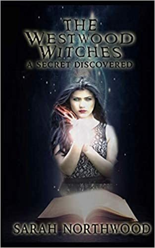 The Westwood Witches: A Secret Discovered