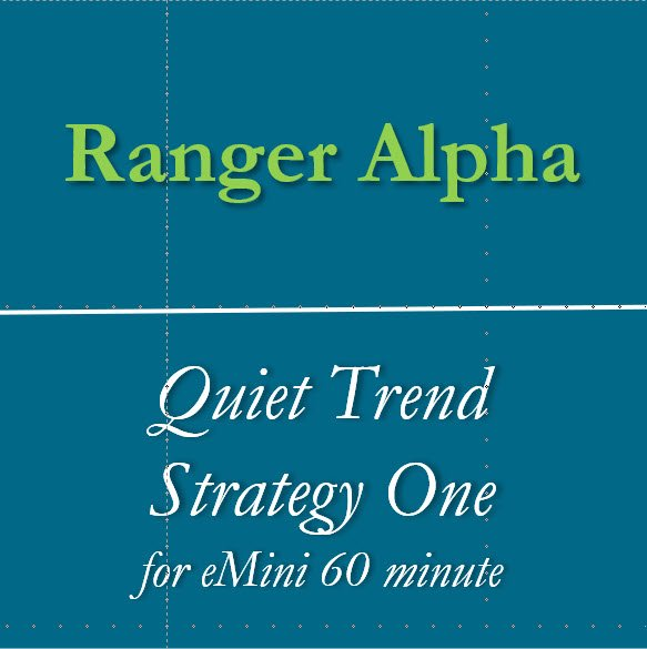 Quiet Trend Strategy One