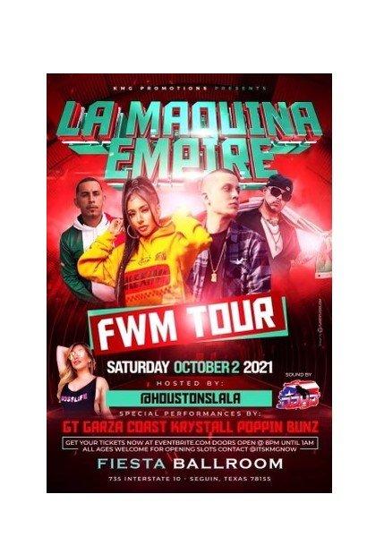 LA MAQUINA EMPIRE - FWM TOUR
