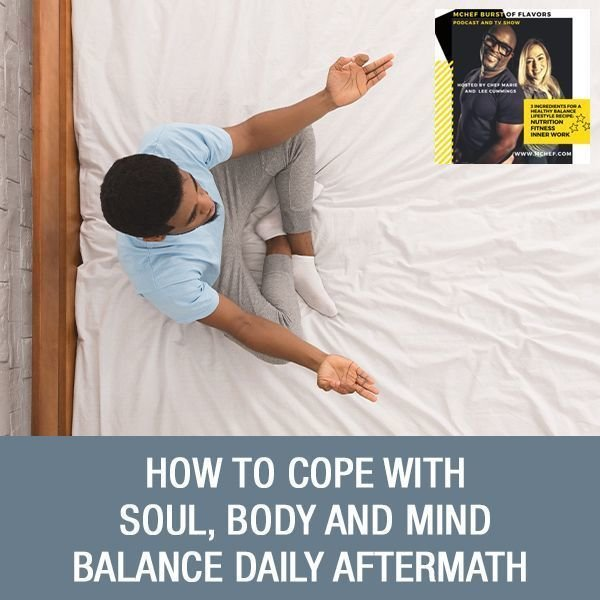 Maurice Travis - How To Cope With Soul, Body And Mind Balance Daily Aftermath Interview