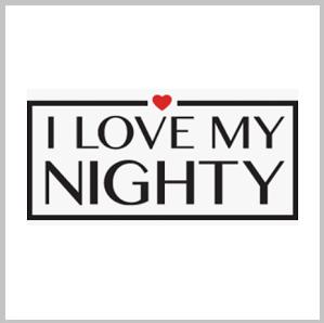 I Love My Nighty