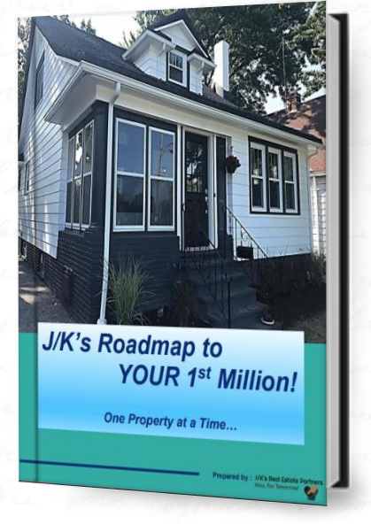 - Limited Edition - J/K's Roadmap to YOUR 1st Million!