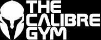 THE CALIBRE GYM