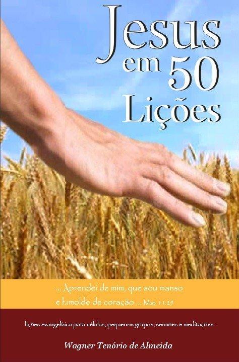 Jesus em 50 lições