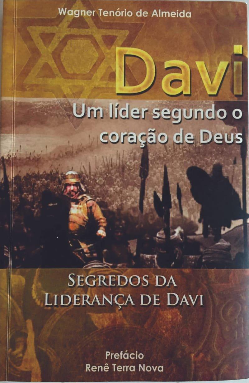 DAVI, UM LÍDER SEGUNDO O CORAÇÃO DE DEUS