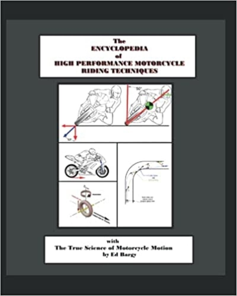 Encyclopedia of High Performance Motorcycle Riding Techniques