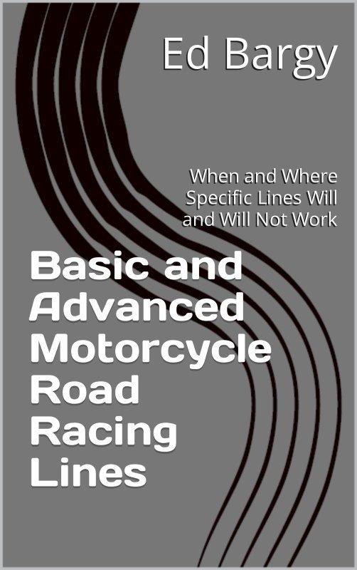 Basic & Advanced Motorcycle Road Racing Lines
