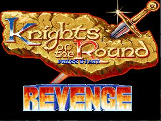 Knights of the Round Revenge