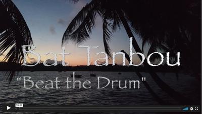 Bat tanbou (Beat the Drum)