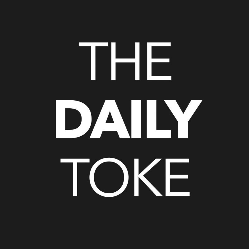 The Daily Toke
