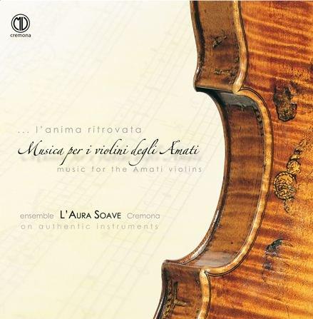 Musica per i violini degli Amati