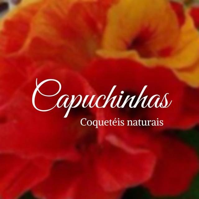 Capuchinhas Coqueteis Naturais