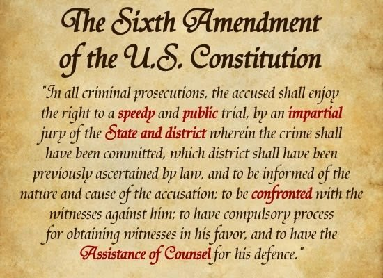 THE 6TH AMENDMENT OF THE UNITED STATES
