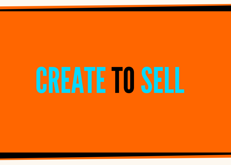 Create To Sell