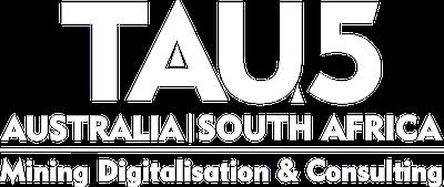 TAU5 Mining Digitalisation & Consulting