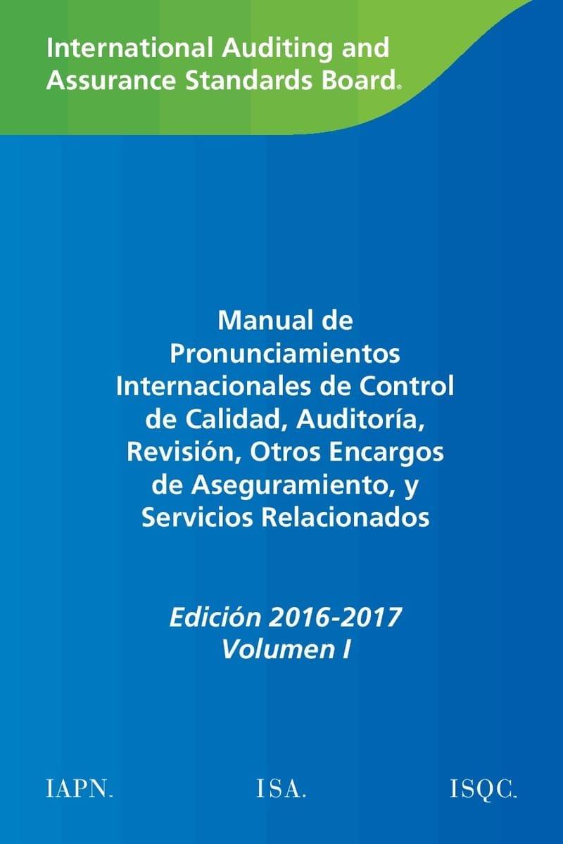 Normas Internacionales de Control de Calidad, Auditoria, Revisión y Otros Encargos de Aseguramiento