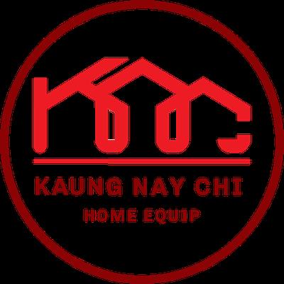 KAUNG NAY CHI HOME EQUIP