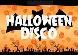 HALLOWEEN DISCO - Saturday 30th October