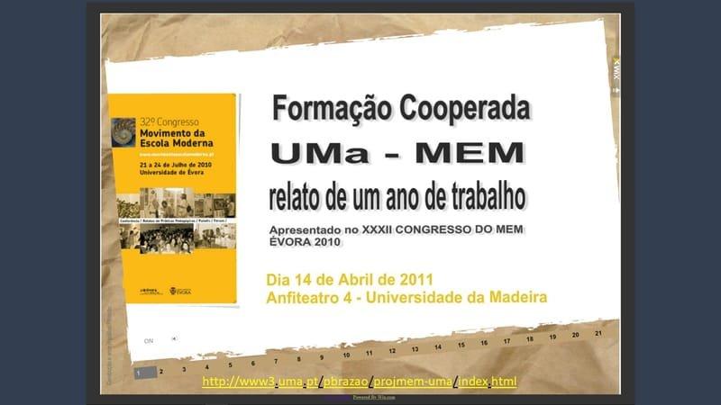 Projeto de Formação Cooperada entre a Universidade da Madeira (UMa) e o Movimento da Escola Moderna (MEM), de 2009 a 2013