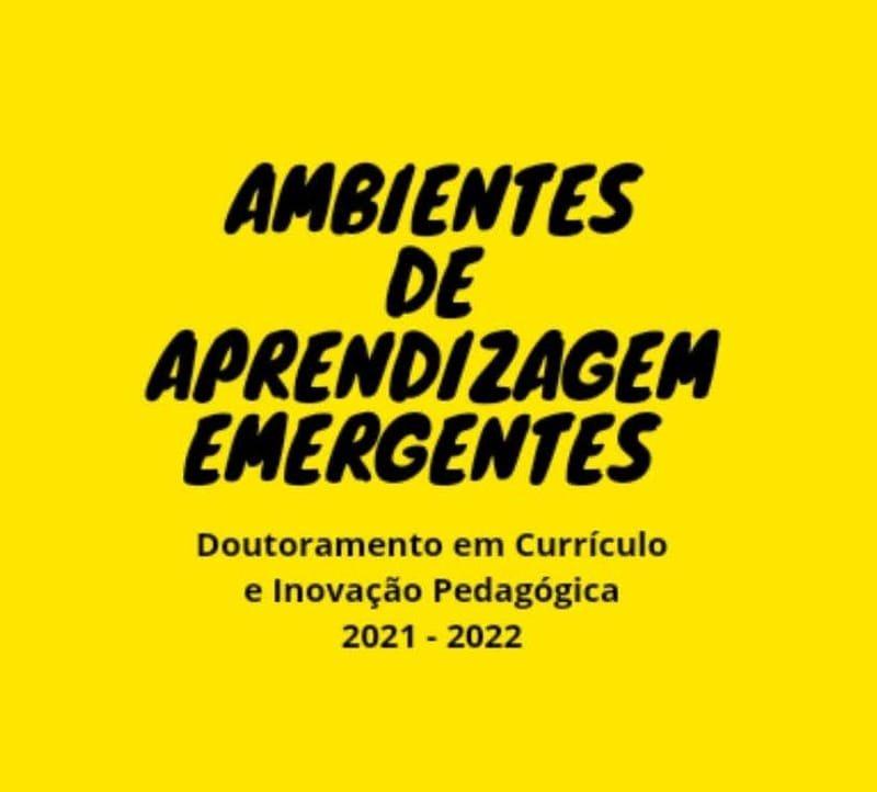 AMBIENTES DE APRENDIZAGEM EMERGENTES (2021-2022) S1