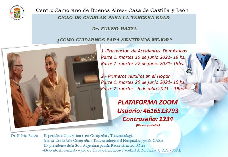 CICLO DE CHARLAS PARA LA TERCERA EDAD-   Dr. FULVIO RAZZA  ¿COMO CUIDARNOS PARA SENTIRNOS MEJOR?