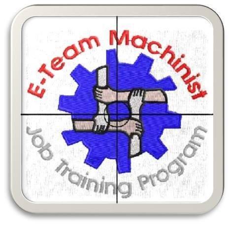 E-Team Machinist Training Program