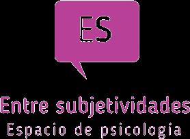 Entre Subjetividades - Espacio de Psicología