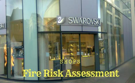 Fire Risk Assessment - Shops & Shopping Centres