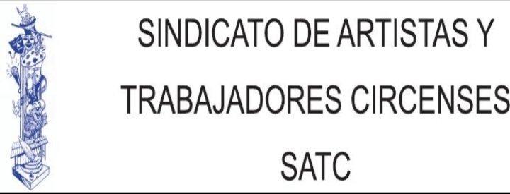 SINDICATO DE ARTISTAS Y TRABAJADORES CIRCENSES -SATC-