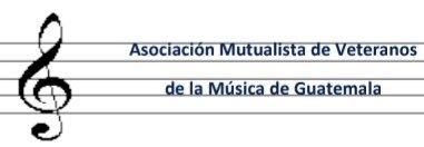 ASOCIACIÓN MUTUALISTA DE VETERANOS DE LA MÚSICA.  -AMVEMUGUA-