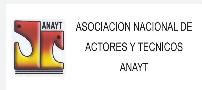 ASOCIACIÓN  NACIONAL DE ACTORES Y TÉCNICOS -ANAYT-