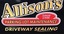 Allison's Parking Lot Maints & Driveway Sealing