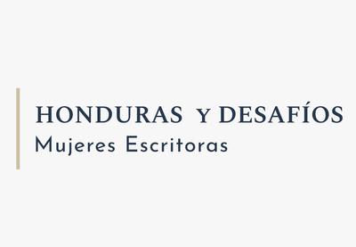 Honduras y sus Desafíos