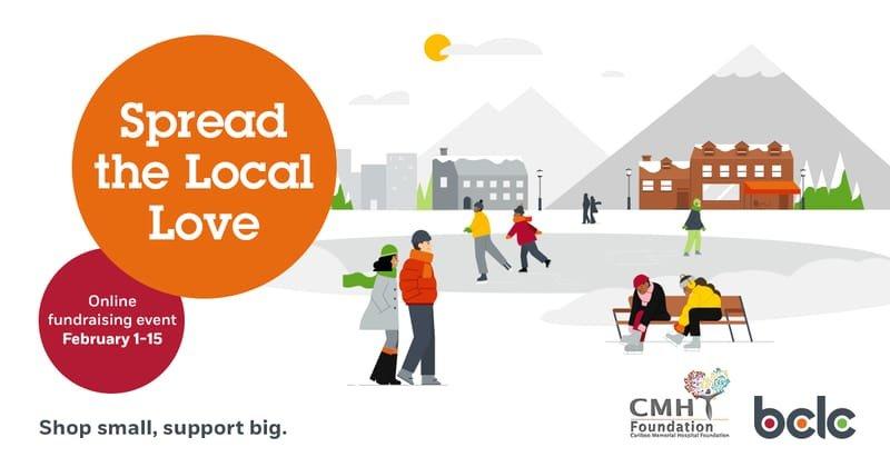 'Spread the Local Love' campaign benefits Cariboo Memorial Hospital Foundation