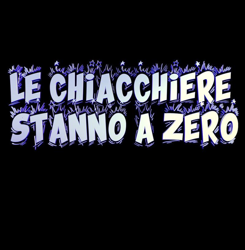 LE CHIACCHIERE STANNO A ZERO