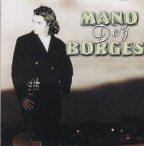 Mano Dez Borges