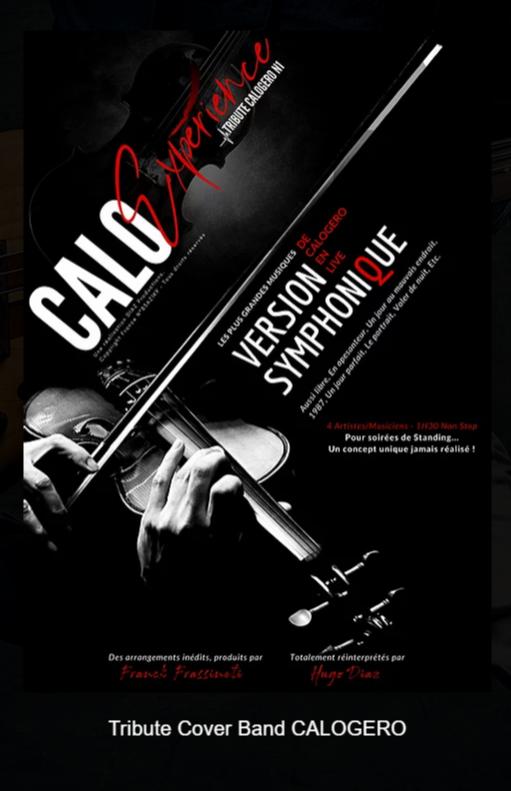 CALO'EXPERIENCE - Sympho  LE Tribute Cover Band CALOGERO