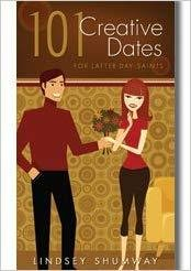 101 Creative Dates for Latter-day Saints