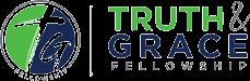 Truth and Grace Fellowhip